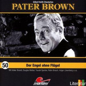 Pater Brown 50-Der Engel Ohne Flügel