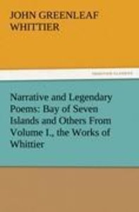 Narrative and Legendary Poems: Bay of Seven Islands and Others F