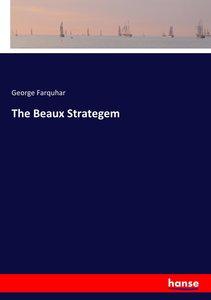 The Beaux Strategem