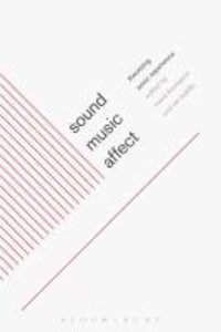 Sound, Music, Affect