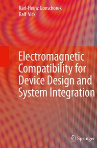 Electromagnetic Compatibility for Device Design and System Integ