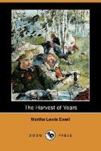 HARVEST OF YEARS (DODO PRESS)