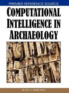 Computational Intelligence in Archaeology