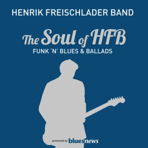 The Soul Of HFB-Funk 'n Blues & Ballads