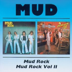 Mud Rock/Mud Rock II