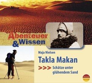 Abenteuer & Wissen. Takla Makan