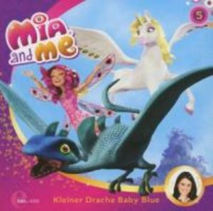 "Mia and Me 05 ""Kleiner Drache Baby Blue"""
