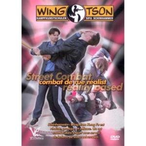 Wing Tsun Street Combat Reality Based