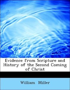 Evidence from Scripture and History of the Second Coming of Chri