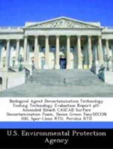 Biological Agent Decontamination Technology Testing Technology E