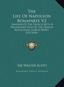 The Life Of Napoleon Bonaparte V2