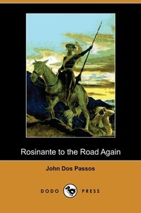 Rosinante to the Road Again (Dodo Press)