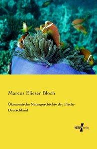 Ökonomische Naturgeschichte der Fische Deutschland