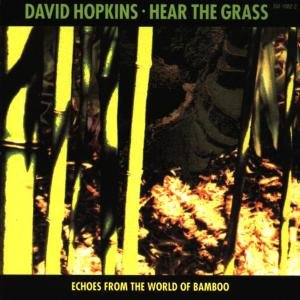 Hear the Grass-Echoes from the World of Bamboo