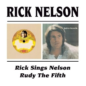 Rick Sings Nelson/Rudy The Fifth