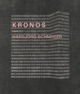 Hansjörg Schneider - KRONOSMit einem Text von Isabel Winzer