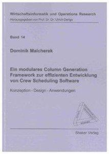 Ein modulares Column Generation Framework zur effizienten Entwic
