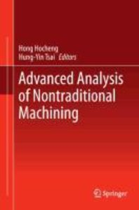 Advanced Analysis of Nontraditional Machining