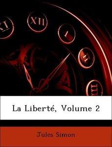 La Liberté, Volume 2