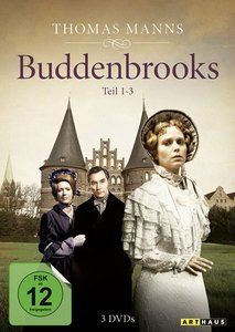 Thomas Manns Buddenbrooks / Teil 1-3