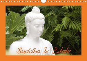 Stanzer, E: Buddha & Zitate (Wandkalender 2015 DIN A4 quer)