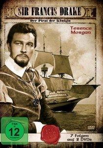 Sir Francis Drake - Der Pirat der Königin