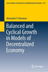 Balanced and Cyclical Growth in Models of Decentralized Economy
