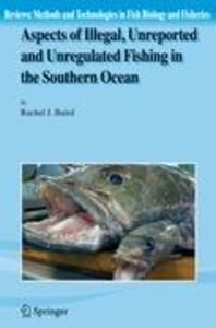 Aspects of Illegal, Unreported and Unregulated Fishing in the So