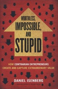 Worthless, Impossible and Stupid