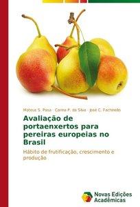 Avaliação de portaenxertos para pereiras europeias no Brasil