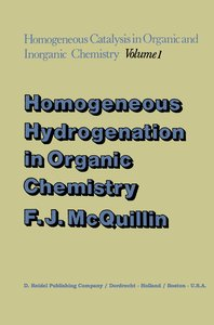 Homogeneous Hydrogenation in Organic Chemistry