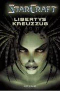 StarCraft 01. Libertys Kreuzzug