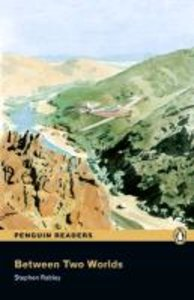 Penguin Readers Easystarts Between Two Worlds