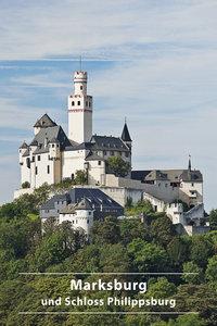 Marksburg und Schloss Philippsburg