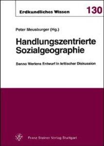 Handlungszentrierte Sozialgeographie