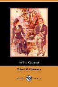 In the Quarter (Dodo Press)