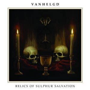 Relics Of Sulphur Salvation (Black Vinyl)