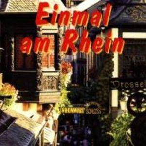 Einmal Am Rhein