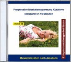 Progressive Muskelentspannung Kurzform-Entspannt