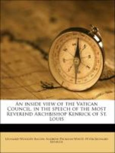 An inside view of the Vatican Council, in the speech of the Most