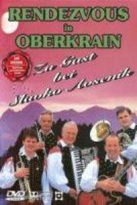 Rendezvous In Oberkrain-Zu Gast Bei S.Avsenik