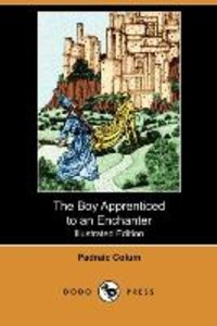 The Boy Apprenticed to an Enchanter (Illustrated Edition) (Dodo