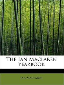 The Ian Maclaren yearbook
