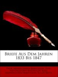 Briefe Aus Dem Jahren 1833 Bis 1847