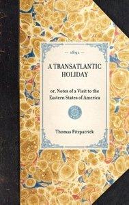Transatlantic Holiday