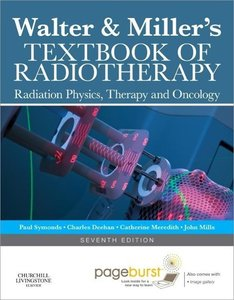 Walter and Miller's Textbook of Radiotherapy