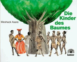 Die Kinder des Baumes