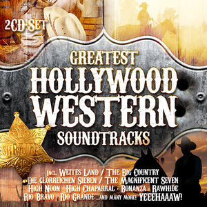 Greatest Hollywood Western Soundtracks