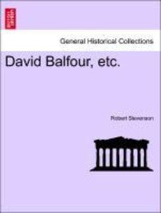 David Balfour, etc.