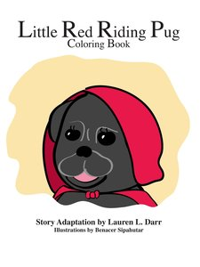 Little Red Riding Pug Coloring Book